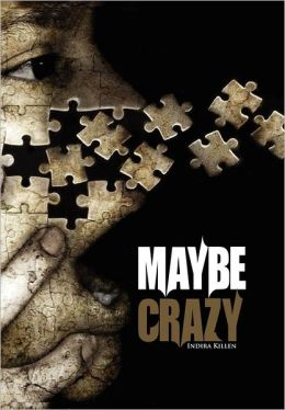 Maybe Crazy