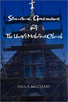 Structure, Governance and The United Methodist Church