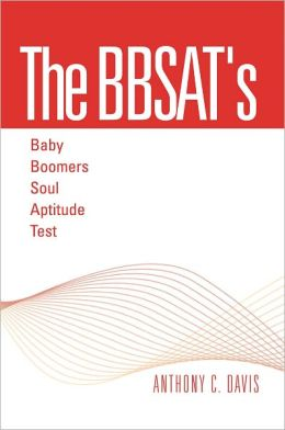 The BBSAT's - Baby Boomers Soul Aptitude Test