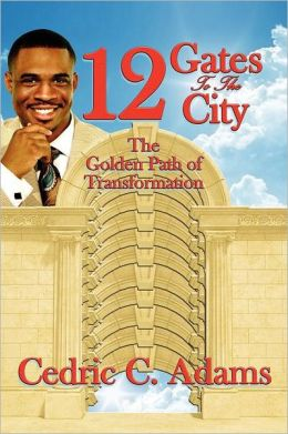 12 Gates To The City