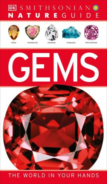 Free ebooks and pdf files download Nature Guide: Gems 9781465402189 (English literature)  by DK Publishing