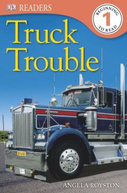 Truck Trouble (DK Readers Level 1 Series)