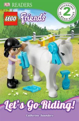 Let's Go Riding! (DK Readers: LEGO Friends)