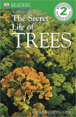 DK Readers: The Secret Life of Trees
