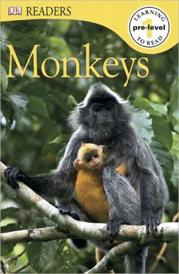 Monkeys (DK Readers Pre-Level 1 Series)
