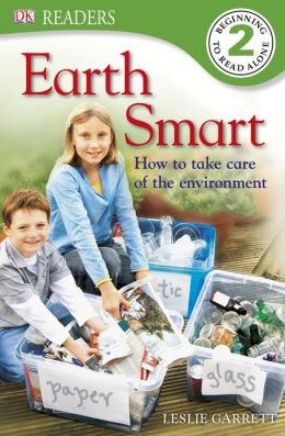 Earth Smart: How to Take Care of the Environment