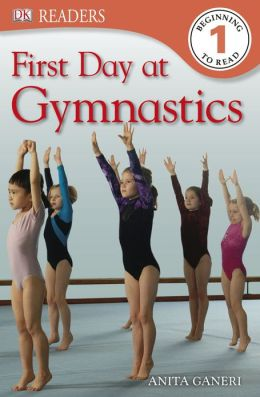 DK Readers: First Day at Gymnastics