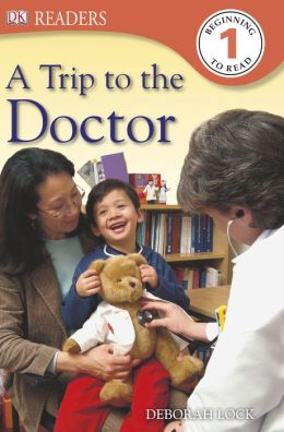 DK Readers: A Trip to the Doctor