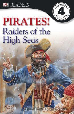 DK READERS: Pirates: Raiders of the High Seas