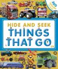 Book Cover Image. Title: Hide and Seek:  Things That Go, Author: Dorling Kindersley Publishing Staff