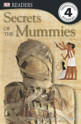 DK Readers L4: Secrets of the Mummies