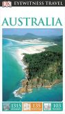 Book Cover Image. Title: DK Eyewitness Travel Guide:  Australia, Author: DK Publishing
