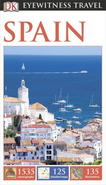 Book free download english DK Eyewitness Travel Guide: Spain by DK Publishing RTF PDF DJVU (English literature)