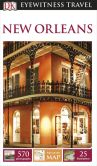 Book Cover Image. Title: DK Eyewitness Travel Guide:  New Orleans, Author: DK Publishing