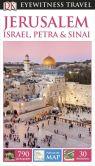Book Cover Image. Title: DK Eyewitness Travel Guide:  Jerusalem, Israel, Petra & Sinai, Author: DK Publishing