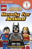 Book Cover Image. Title: DK Readers:  LEGO� DC Super Heroes: Ready for Action!, Author: Victoria Taylor