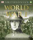 Book Cover Image. Title: World War I:  The Definitive Visual History, Author: R. G. Grant