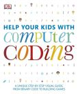 Book Cover Image. Title: Help Your Kids with Computer Coding, Author: DK Publishing