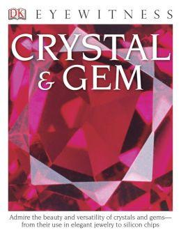 DK Eyewitness Books: Crystal & Gem