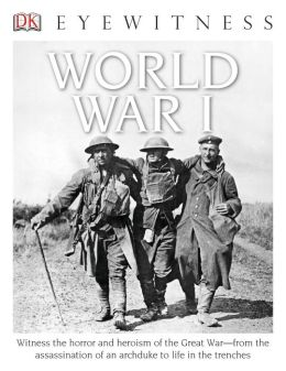 DK Eyewitness Books: World War I