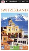 Book Cover Image. Title: DK Eyewitness Travel Guide:  Switzerland, Author: DK Publishing