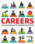 Book Cover Image. Title: Careers, Author: DK Publishing