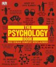 Book Cover Image. Title: The Psychology Book, Author: DK Publishing