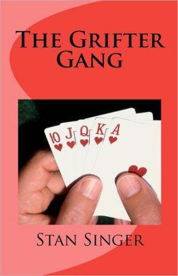 The Grifter Gang