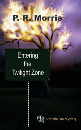 Entering the Twilight Zone