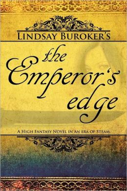 The Emperor's Edge (a high fantasy mystery in an era of steam)