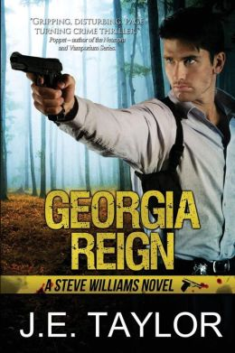 Georgia Reign: A Steve Williams Novel
