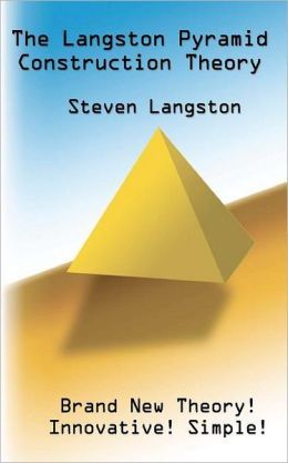 The langston pyramid construction theory a new pyramid for Langston builders