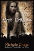 Mortal Obligation: Book One of the Dark Betrayal Trilogy