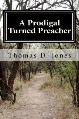 A Prodigal Turned Preacher: From the Pigpen to the Pulpit