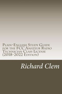 Plain-English Study Guide for the FCC Amateur Radio Technician Class License