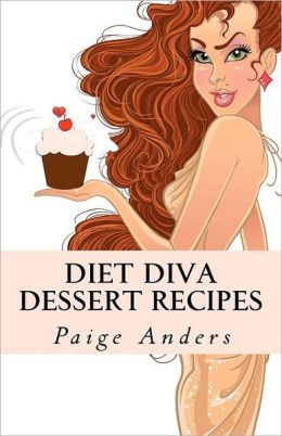 Diet Diva Dessert Recipes