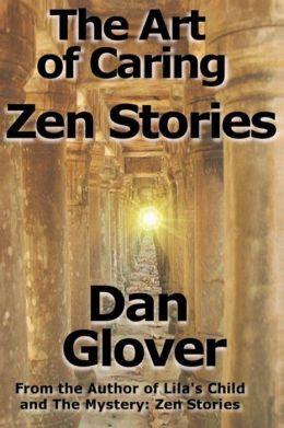The Art of Caring: Zen Stories