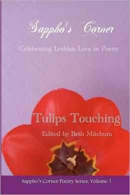Tulips Touching: Sappho's Corner Poetry Series