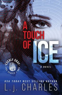 A Touch of Ice: An Everly Gray Adventure