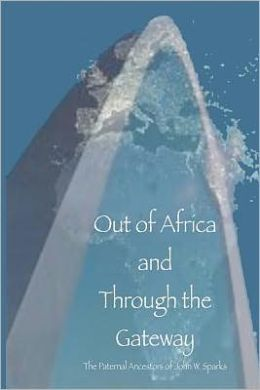 Out of Africa and Through the Gateway: The Paternal Ancestors of John W. Sparks