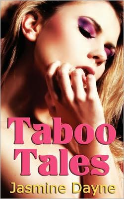 Taboo Tales: Erotic Fiction Collection