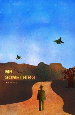 Mr. Something
