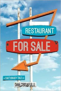 Restaurant for Sale: A Cautionary Tale