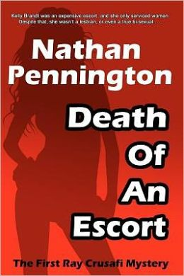 Death of an Escort: The First Ray Crusafi Mystery