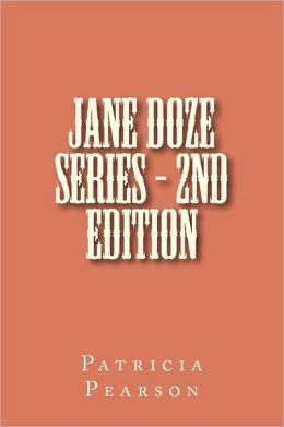 Jane Doze Series - 2nd Edition: Patricia L. Pearson