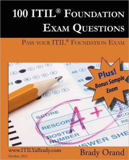 100 Itil Foundation Exam Questions