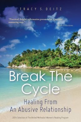 Break the Cycle: Healing from an Abusive Relationship