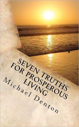 Seven Truths for Prosperous Living