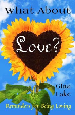 What about Love?: Reminders for Being Loving