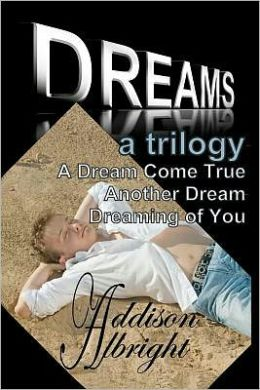 Dreams: A Trilogy